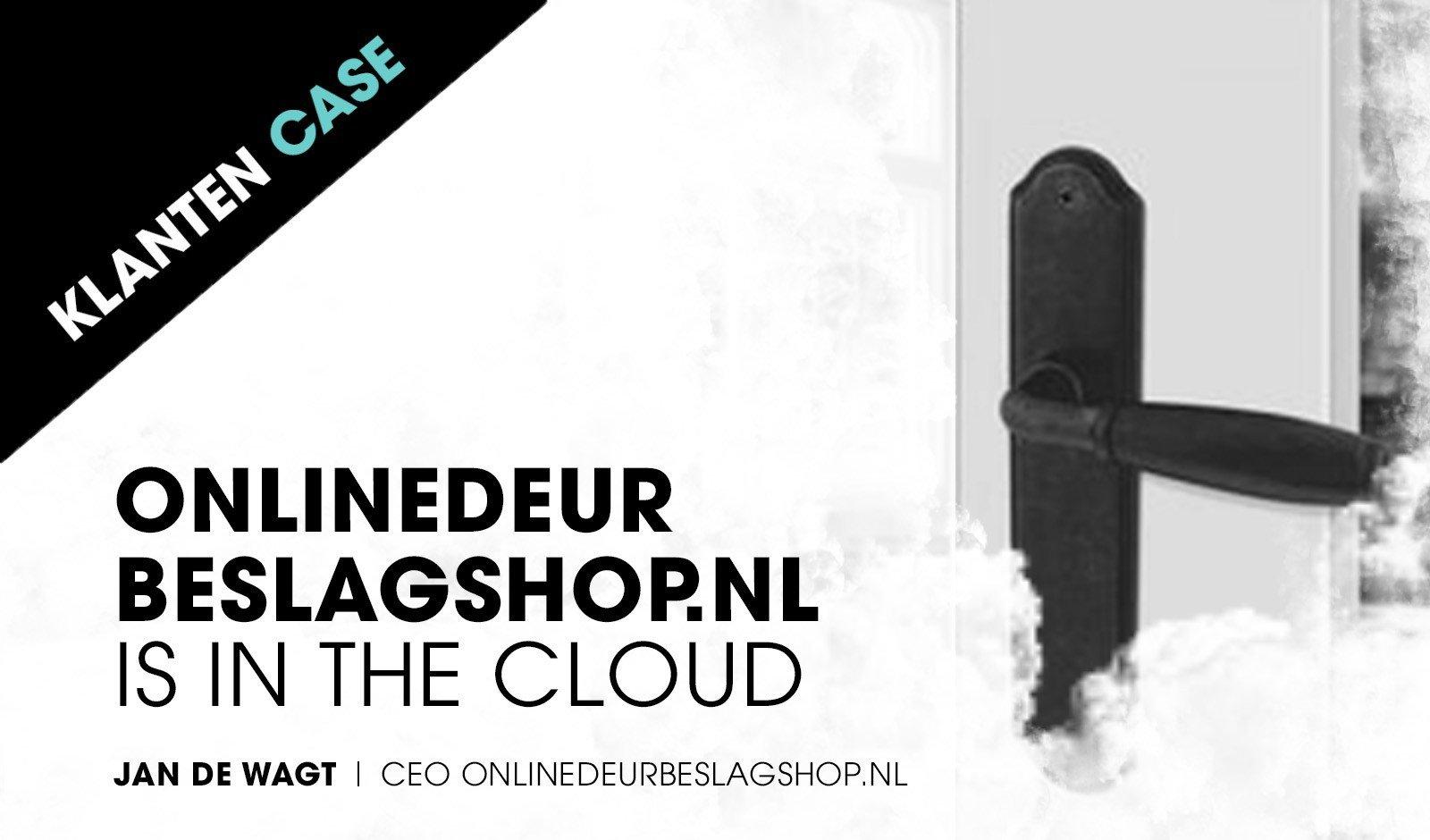 Case: Onlinedeurbeslagshop.nl